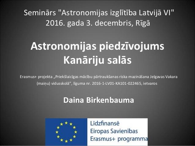 """Astronomijas piedzīvojums Kanāriju salās Erasmus+ projekta """"Priekšlaicīgas mācību pārtraukšanas riska mazināšana Jelgavas ..."""