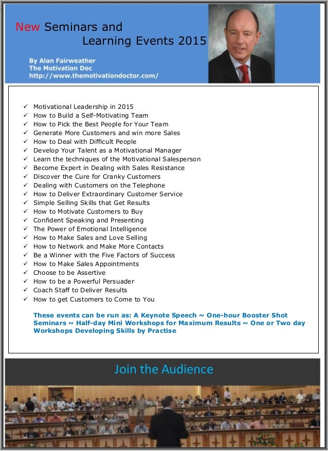 a New Seminars and Learning Events 2015 Join the Audience  Motivational Leadership in 2015  How to Build a Self-Motivati...