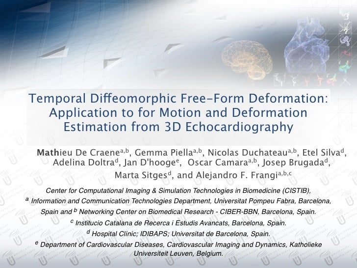 Temporal Diffeomorphic Free-Form Deformation:  Application to for Motion and Deformation    Estimation from 3D Echocardiog...