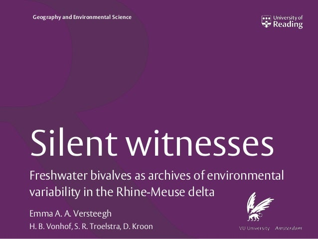 Geography and Environmental Science Silent witnesses Freshwater bivalves as archives of environmental variability in the R...