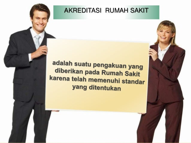 STANDAR AKREDITASI RUMAH SAKIT VERSI 2012 Kelompok Standar Pelayanan berfokus pada pasien SASARAN II: SASARAN IV : MILLENI...