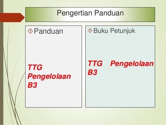SPO TTG Pengelolaan B3 Prosedur = bagian ini merupakan bagian utama yang menguraikan langkah - langkah kegiatan untuk men...