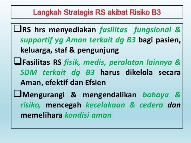 Unit independen di RS (kantin, bank, toko di RS)  RS wajib pastikan unit tsb patuh manajemen fasilitas & rencana RS sbb ...