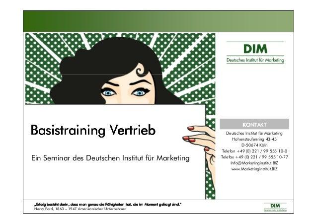 Basistraining VertriebBasistraining VertriebBasistraining VertriebBasistraining Vertrieb Ein Seminar des Deutschen Institu...