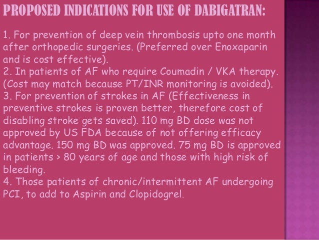 New Antithrombotic Agents: Remaining Questions • Drug interactions  • Use in special populations: – Hepatic failure – Rena...