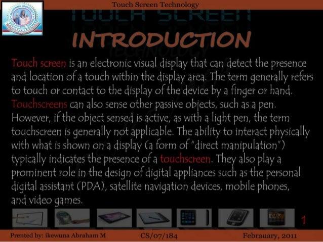 touchscreen technology by ikewun abraham Slide 2