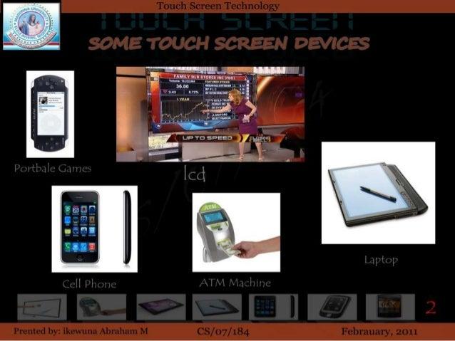 touchscreen technology by ikewun abraham Slide 3