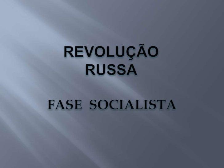    Iniciou-se no final da I Primeira Guerra    Mundial   Situação econômica alarmante   Povo descontente   Sovietes co...