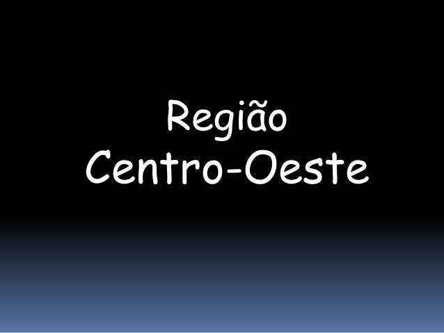 RegiãoCentro-Oeste