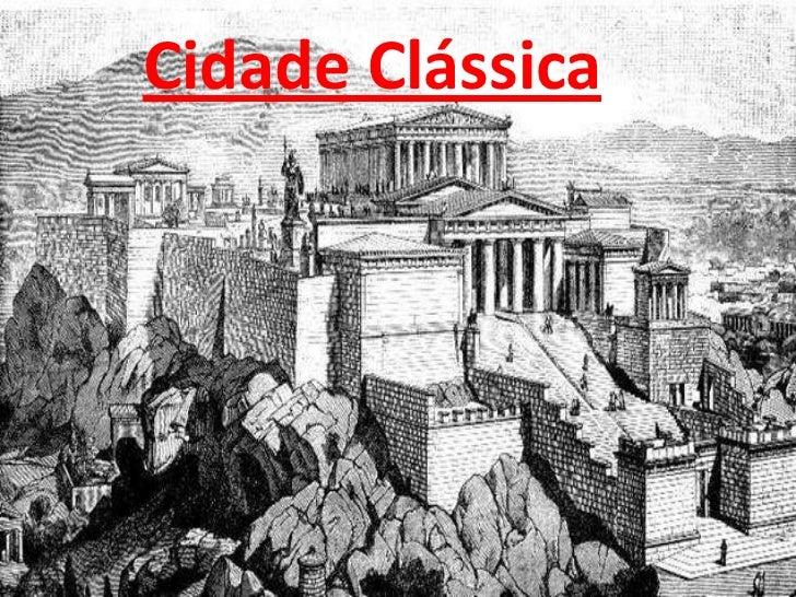 Cidade Clássica