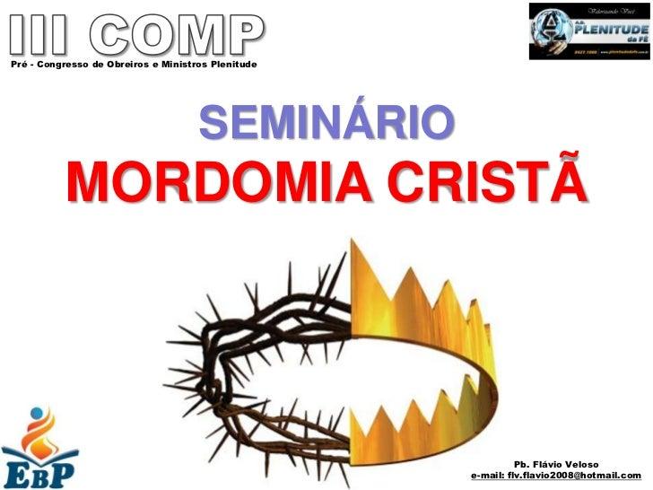 Pré - Congresso de Obreiros e Ministros Plenitude                                     SEMINÁRIO          MORDOMIA CRISTÃ  ...