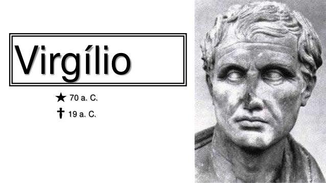 Virgílio†19 a. C.70 a. C.