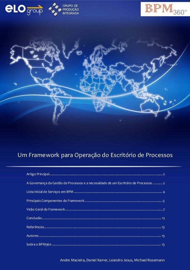 Um Framework para Operação do Escritório de Processos Artigo Principal.......................................................