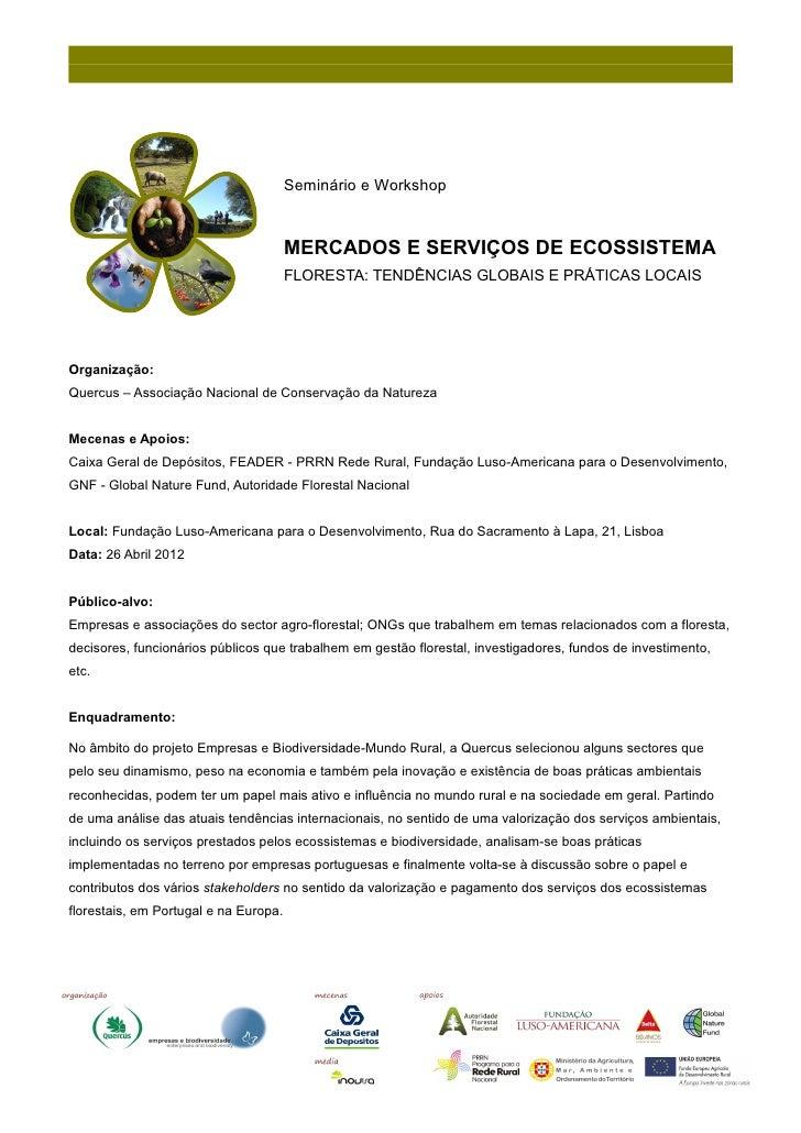 Seminário e Workshop                                       MERCADOS E SERVIÇOS DE ECOSSISTEMA                             ...
