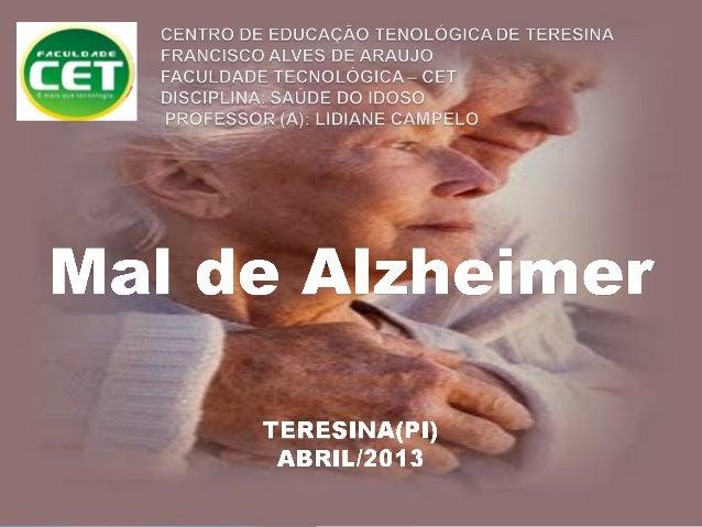 A doença de Alzheimer (DA) é uma doença degenerativa progressiva do cérebro, caracterizada por uma perda das faculdades co...