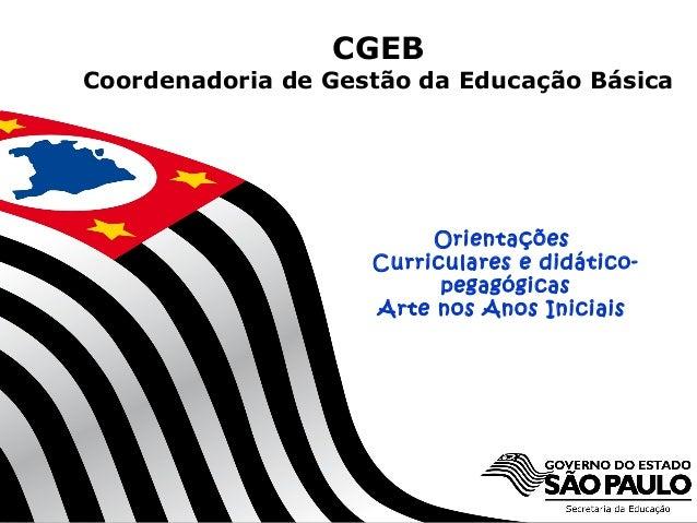 CGEBCoordenadoria de Gestão da Educação Básica                                   Orientações                              ...