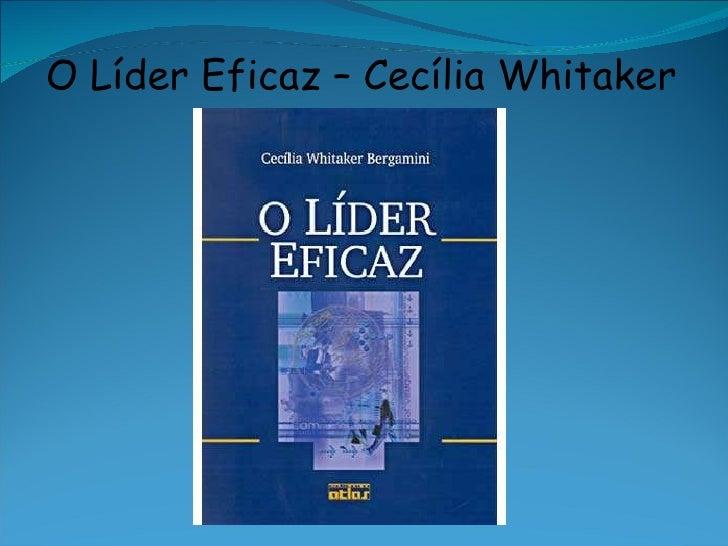 O Líder Eficaz – Cecília Whitaker