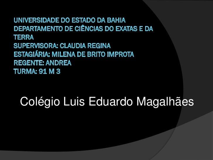 Colégio Luis Eduardo Magalhães