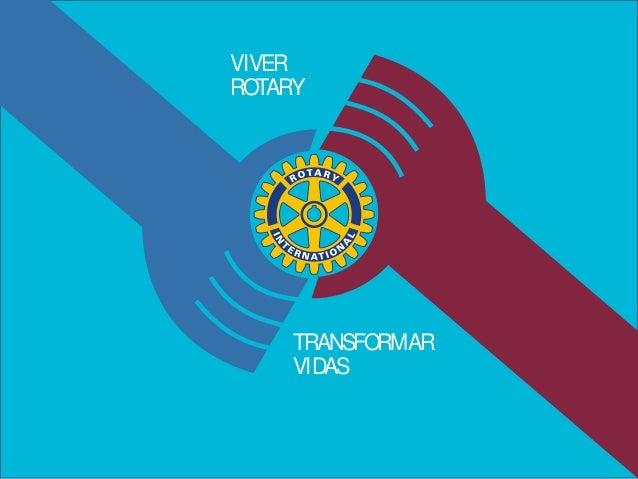 VIVER ROTARY TRANSFORMAR VIDAS