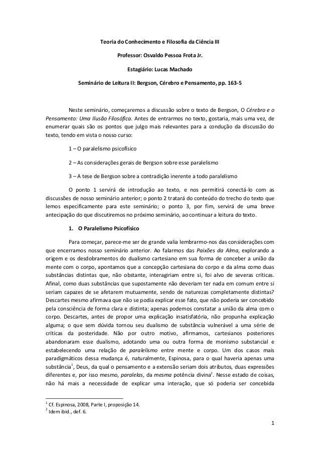 1 Teoria do Conhecimento e Filosofia da Ciência III Professor: Osvaldo Pessoa Frota Jr. Estagiário: Lucas Machado Seminári...