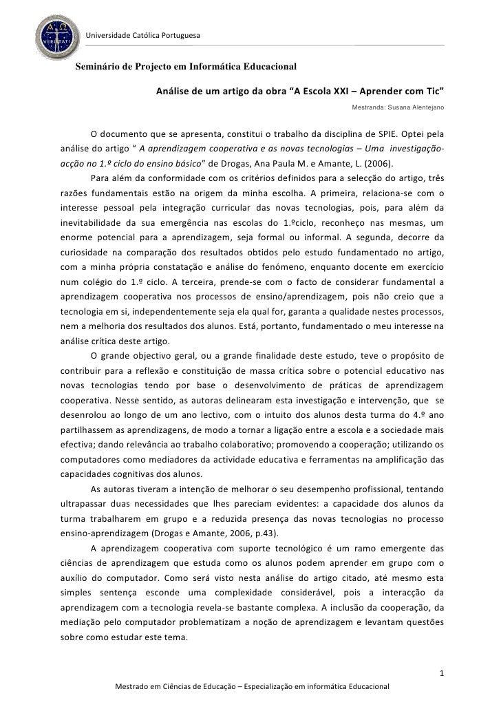 Universidade Católica Portuguesa   Seminário de Projecto em Informática Educacional                         Análise de um ...