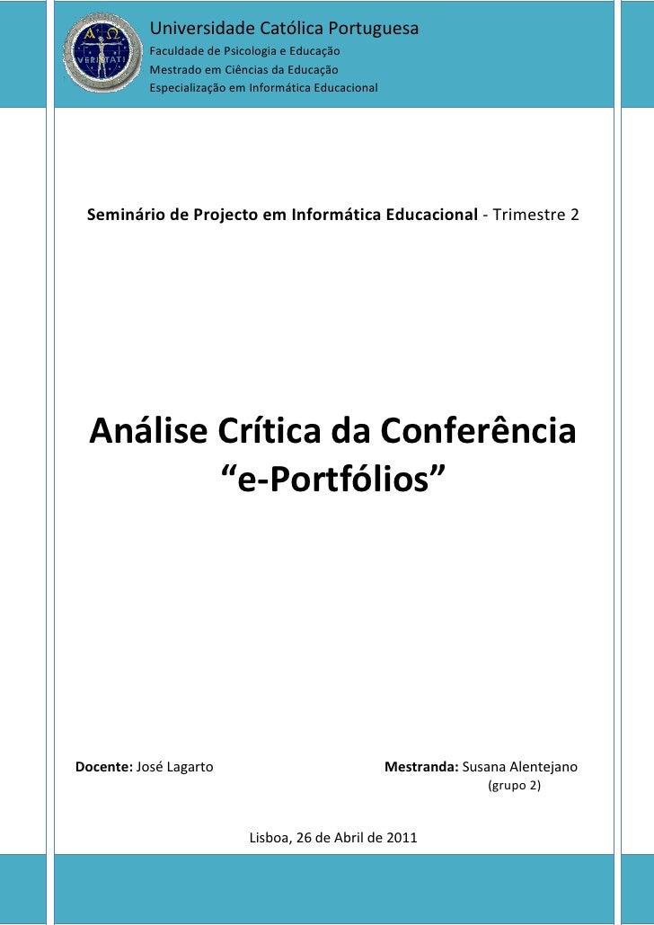 Universidade Católica Portuguesa           Faculdade de Psicologia e Educação           Mestrado em Ciências da Educação  ...