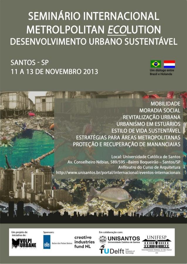 programação 11 de novembro 2013  urbanidade em estuários mobilidade sustentável  HORÁRIO  ATIVIDADE/ASSUNTO  9h às 9h30  I...