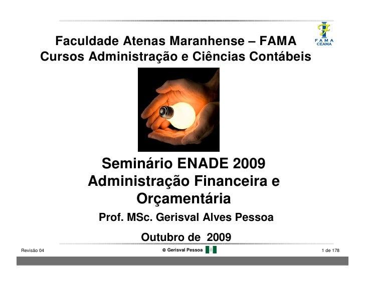 Faculdade Atenas Maranhense – FAMA         Cursos Administração e Ciências Contábeis                     Seminário ENADE 2...
