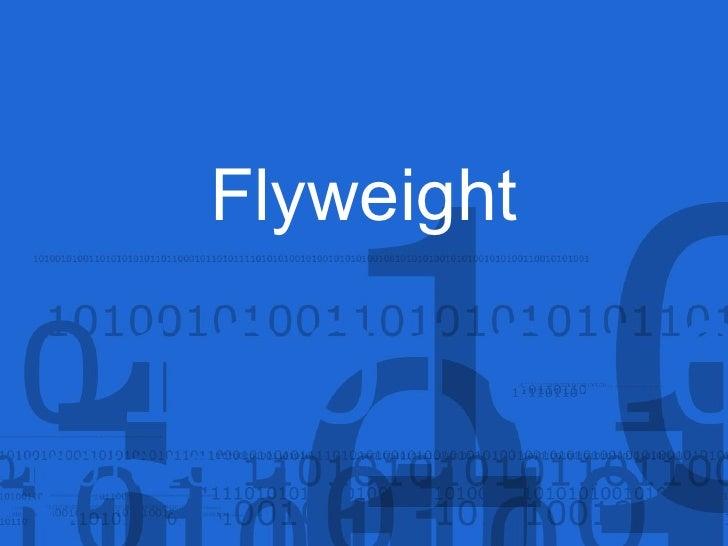 Flyweight