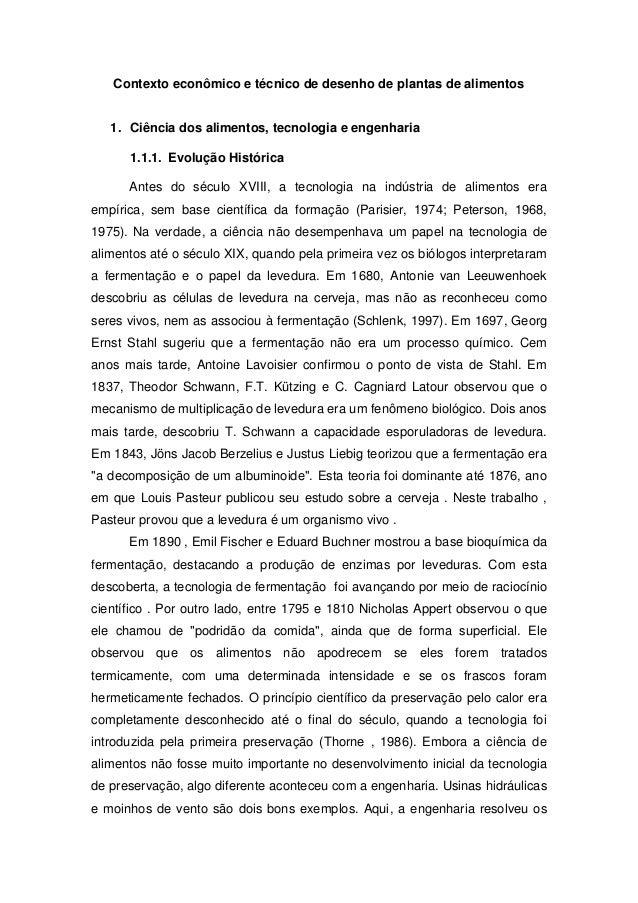 Contexto econômico e técnico de desenho de plantas de alimentos  1. Ciência dos alimentos, tecnologia e engenharia 1.1.1. ...
