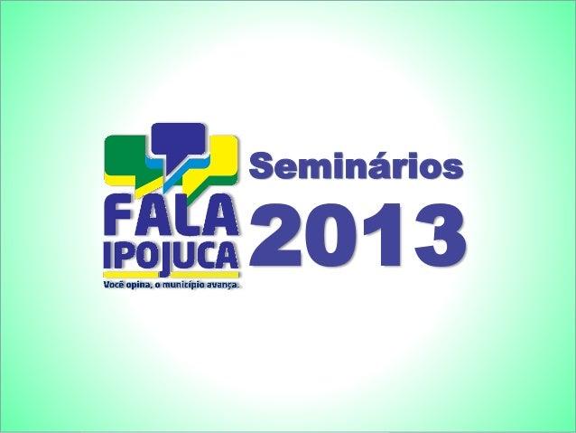 Seminários 2013 Seminários 2013