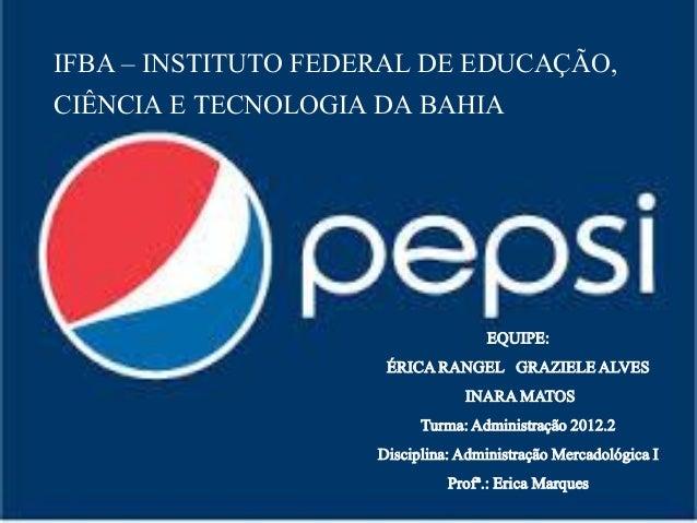 IFBA – INSTITUTO FEDERAL DE EDUCAÇÃO,CIÊNCIA E TECNOLOGIA DA BAHIA                                      EQUIPE:           ...