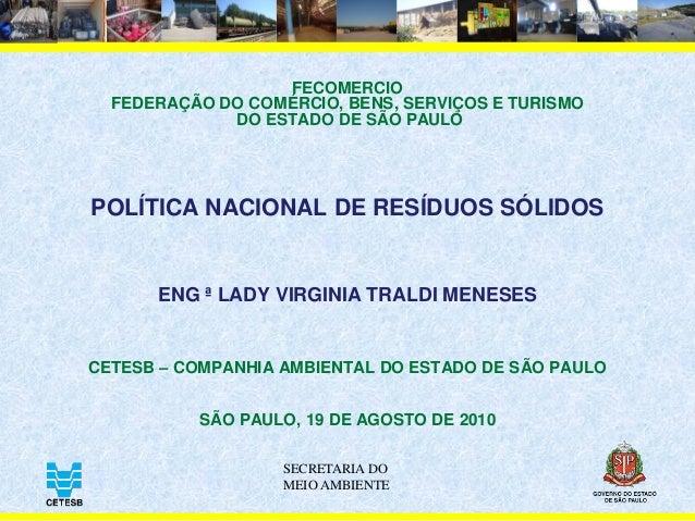 SECRETARIA DO MEIO AMBIENTE FECOMERCIO FEDERAÇÃO DO COMÉRCIO, BENS, SERVIÇOS E TURISMO DO ESTADO DE SÃO PAULO POLÍTICA NAC...