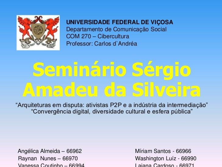 Seminário Sérgio Amadeu da Silveira