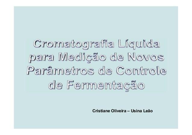 Cristiane Oliveira – Usina Leão
