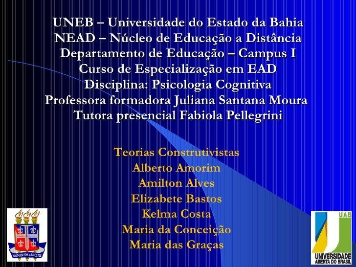 UNEB – Universidade do Estado da Bahia  NEAD – Núcleo de Educação a Distância   Departamento de Educação – Campus I       ...