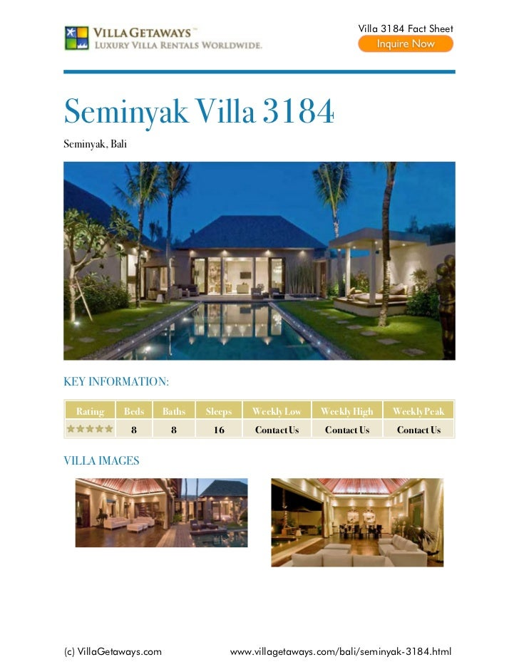 Villa 3184 Fact SheetSeminyak Villa 3184Seminyak, BaliKEY INFORMATION:  Rating     Beds       Baths   Sleeps    Weekly Low...
