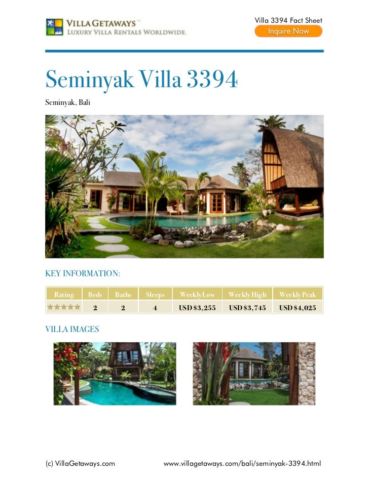Villa 3394 Fact SheetSeminyak Villa 3394Seminyak, BaliKEY INFORMATION:  Rating     Beds    Baths   Sleeps    Weekly Low   ...