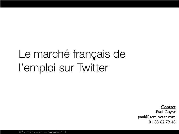 Le marché français del'emploi sur Twitter                                                  Contact                        ...