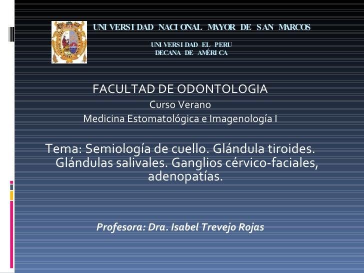 UNIVERSIDAD NACIONAL MAYOR DE SAN MARCOS  UNIVERSIDAD EL PERU  DECANA DE AMÉRICA <ul><li>FACULTAD DE ODONTOLOGIA </li></ul...