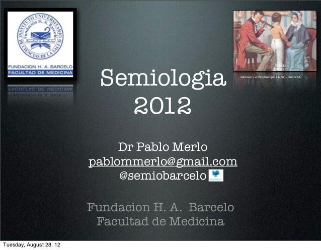 Semiologia               Laënnec y el Estetoscopio (1960) - Robert A.                            2012                     ...