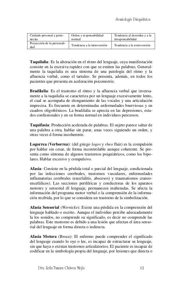Semiología PsiquiátricaCuidado personal y perte-     Orden y responsabilidad       Tendencia al desorden y a lanecías     ...