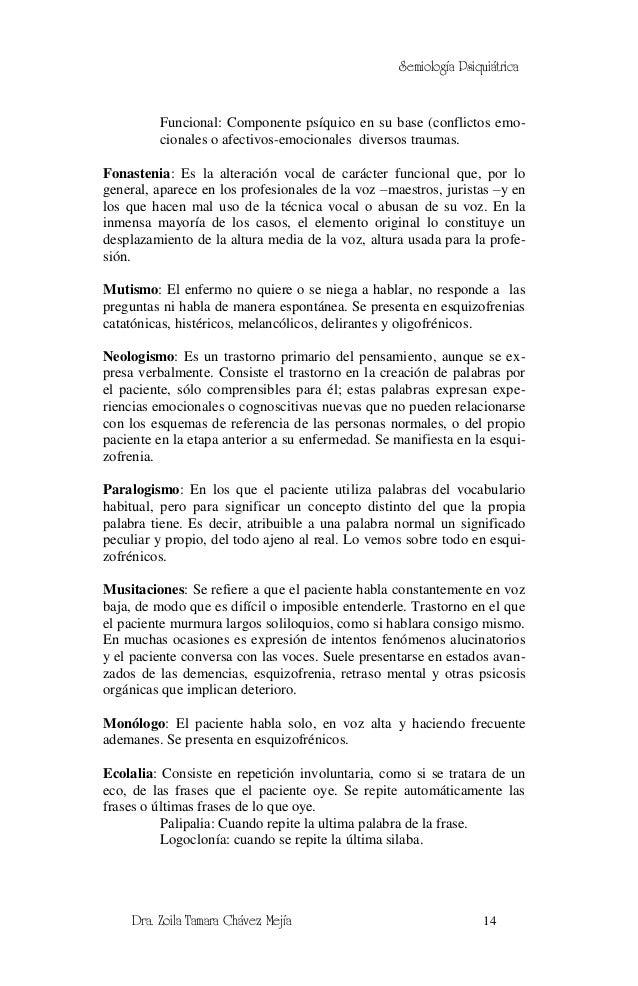 Semiología Psiquiátrica          Funcional: Componente psíquico en su base (conflictos emo-          cionales o afectivos-...