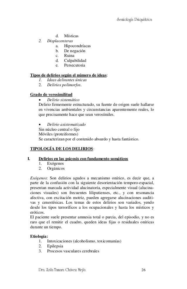 Semiología Psiquiátrica                   d. Místicas          2.   Displacenteras                   a. Hipocondríacas    ...