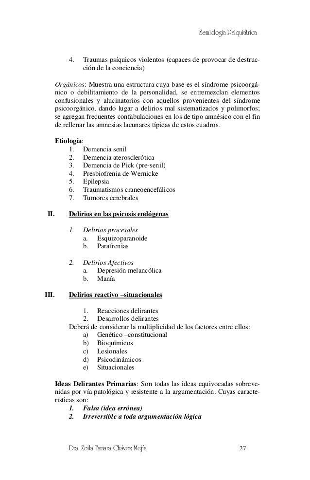 Semiología Psiquiátrica           4.   Traumas psíquicos violentos (capaces de provocar de destruc-                ción de...