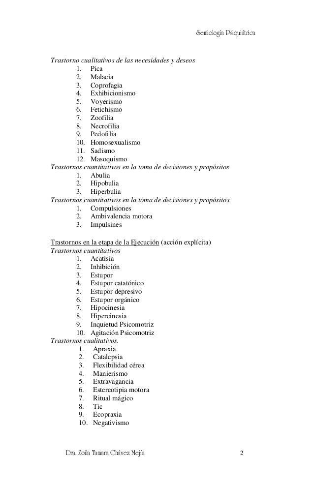 Semiología PsiquiátricaTrastorno cualitativos de las necesidades y deseos        1. Pica        2. Malacia        3. Copro...