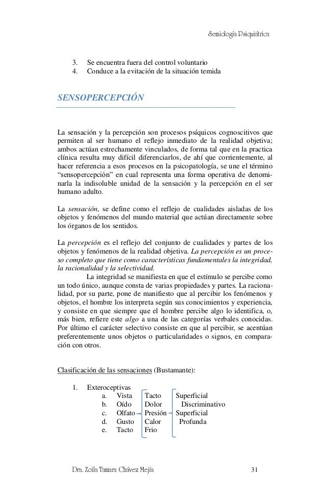 Semiología Psiquiátrica     3.   Se encuentra fuera del control voluntario     4.   Conduce a la evitación de la situación...