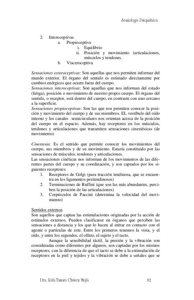 Semiología Psiquiátrica     2.   Interoceptivas               a. Propioceptiva                          i. Equilibrio     ...