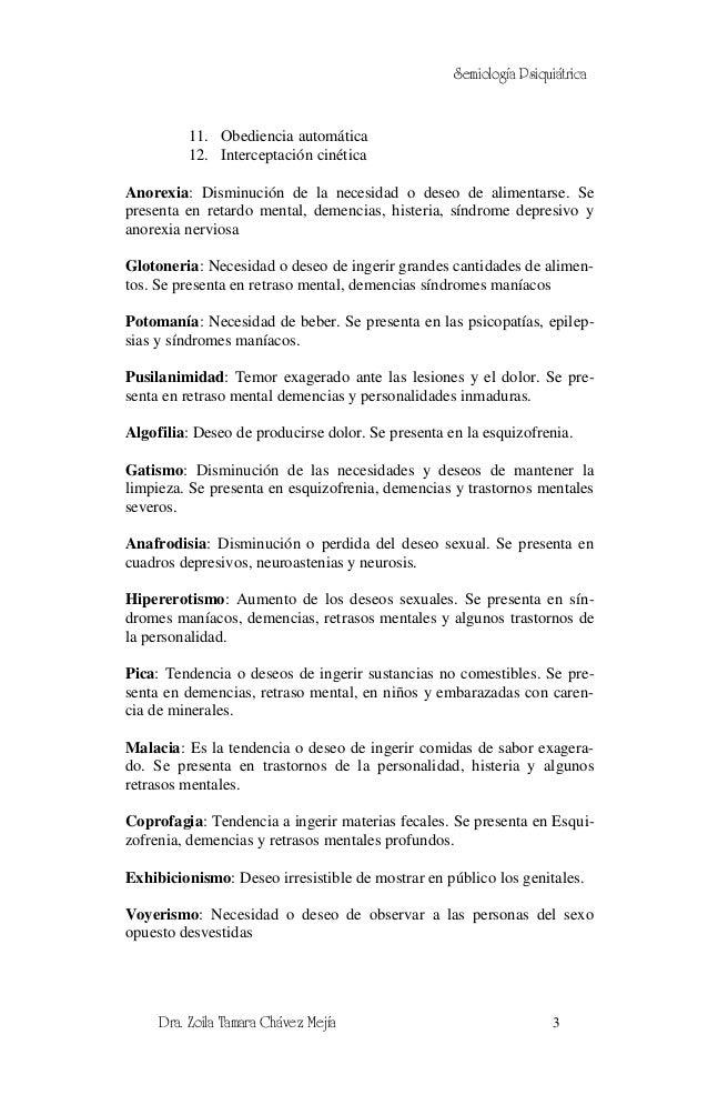 Semiología Psiquiátrica         11. Obediencia automática         12. Interceptación cinéticaAnorexia: Disminución de la n...