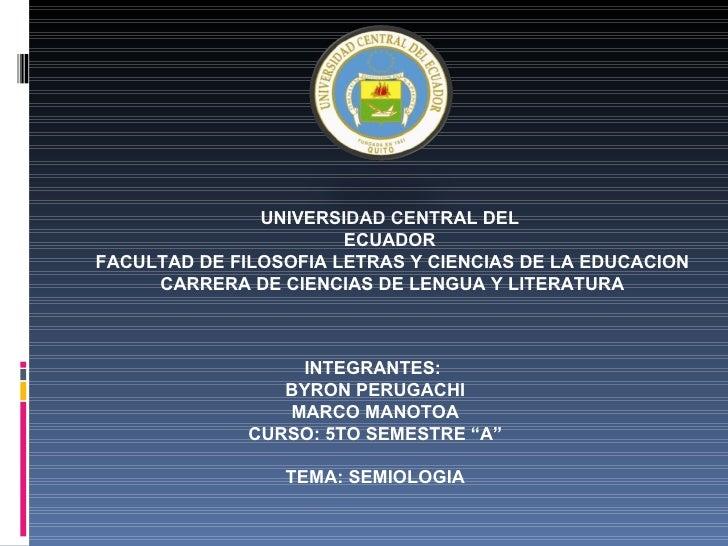 UNIVERSIDAD CENTRAL DEL                       ECUADORFACULTAD DE FILOSOFIA LETRAS Y CIENCIAS DE LA EDUCACION     CARRERA D...